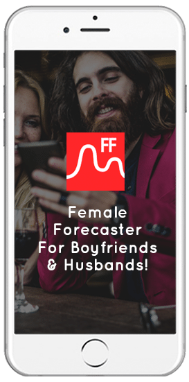 Female Forecaster for Boyfriends and Husbands